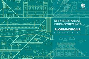 Lançamento do Relatório de Análise de Indicadores de Florianópolis 2018